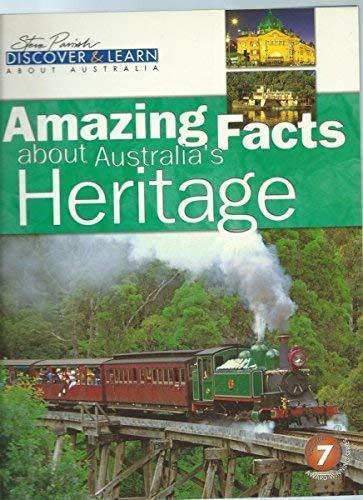 Amazing Facts about Australia's Heritage (Steve Parish: PAT SLATER