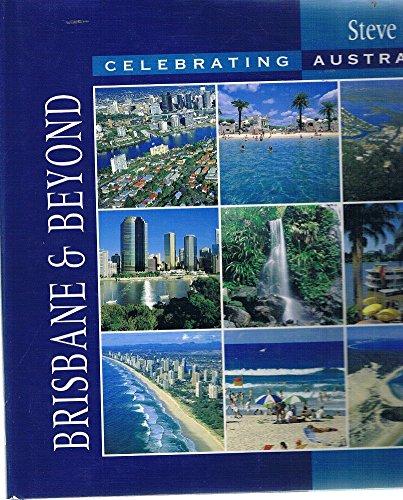9781875932993: Celebrating Australia - Brisbane and Beyond