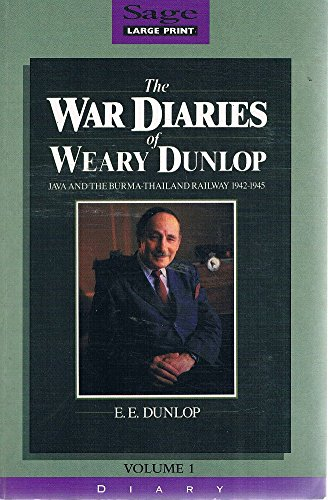 9781875939060: The War Diaries of Weary Dunlop Java and the Burma Thailand railway 1942-1945