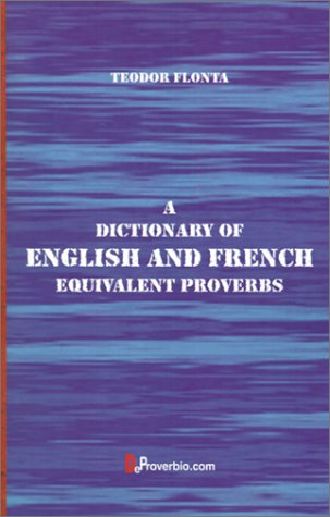 9781875943197: A Dictionary of English and French Equivalent Proverbs (French Edition)