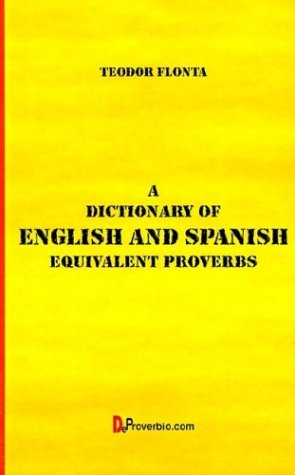 9781875943203: A Dictionary of English and Spanish: Equivalent Proverbs