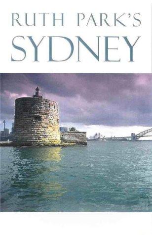 Ruth Park's Sydney: Ruth Park, Rafe