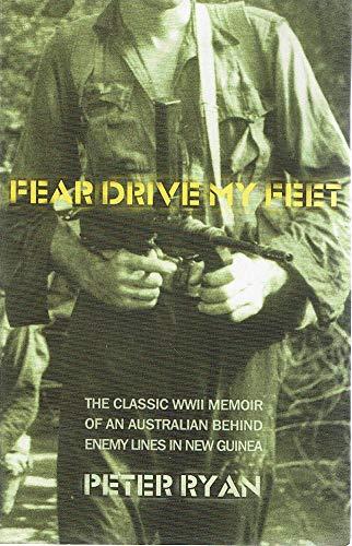 Fear Drive My Feet: Peter Ryan