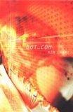 9781875989973: Dot. Con