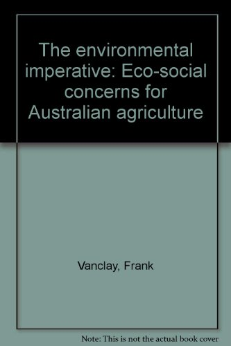 9781875998005: The environmental imperative: Eco-social concerns for Australian agriculture
