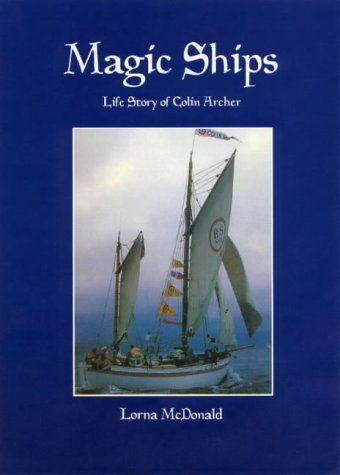 9781875998265: Magic Ships: The Life Story of Colin Archer