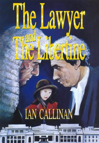 9781875998364: The Lawyer and the Libertine