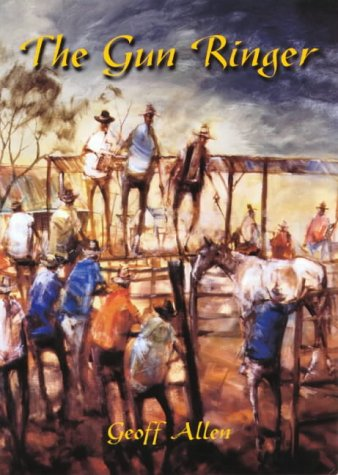 9781875998395: The Gun Ringer: Outback Legends of Jack Vitnell from Queensland to the Kimberley
