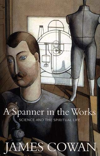 The Spanner in the Works (9781876040673) by Cowan, James