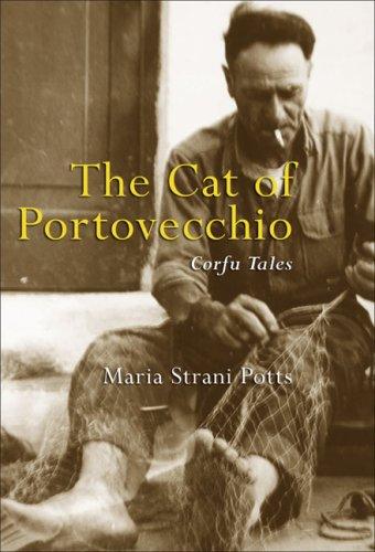 The Cat of Portovecchio: Corfu Tales: Maria Strani-Potts