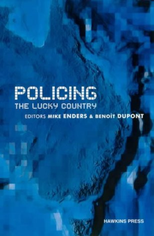 Policing the Lucky Country: Enders, Mike
