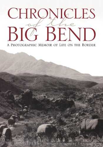 9781876112615: Chronicles of the Big Bend: A Photographic Memoir of Life on the Border
