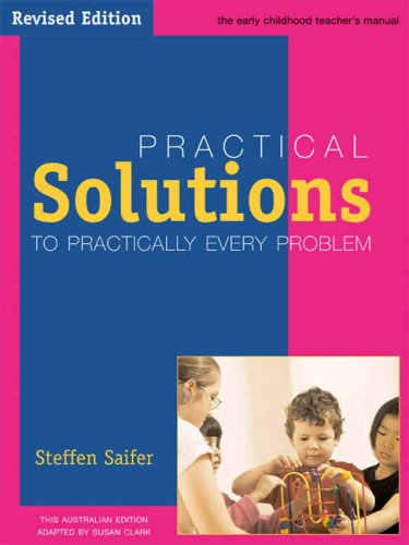 9781876138189: Practical Solutions to Practically Every Problem: The Early Childhood Teachers Manual