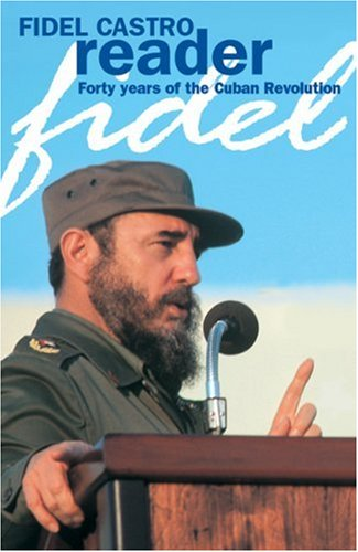 9781876175115: Fidel Castro Reader: Forty Years Of The Cuban Revolution