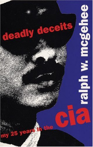 9781876175191: Deadly Deceits: My 25 Years in the CIA