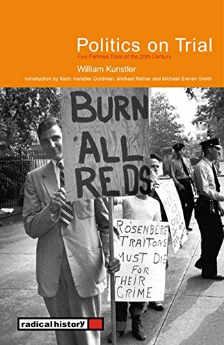 Politics On Trial: Five Famous Trials of: Kunstler, William