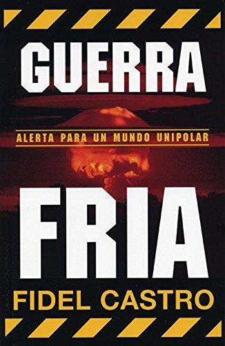 9781876175917: Guerra Fria: Advertencias para un mundo unipolar (Ocean Sur) (Spanish Edition)