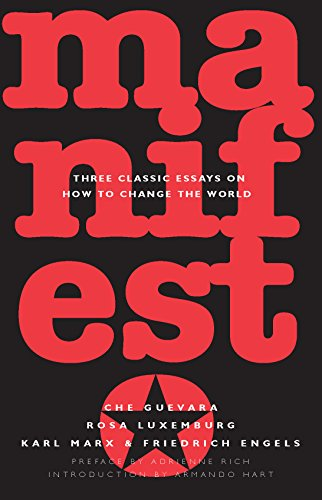 Manifesto: Three Classic Essays on How to Change the World: Guevara, Ernesto Che/Engels, Friedrich/...