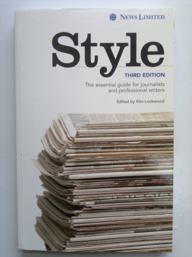 9781876176549: Style : the essential guide for journalists and professional writers.
