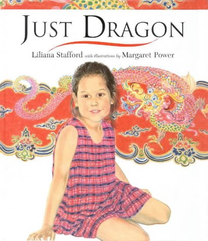 Just Dragon (9781876268022) by Liliana Stafford