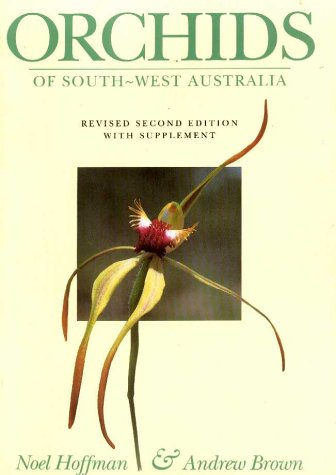 Orchids of South-West Australia (1876268182) by Andrew Brown; Noel Hoffman