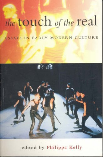 9781876268725: Touch of the Real: Essay in Early Modern Culture in Honour of Stephen Greenblatt