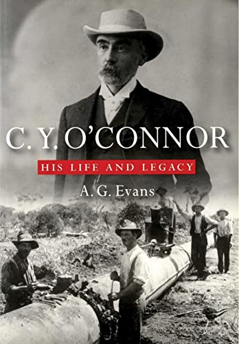 9781876268770: C.Y. O'Connor: His Life and Legacy