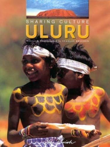 Sharing culture Ulur̲u (9781876282707) by Stanley Breeden