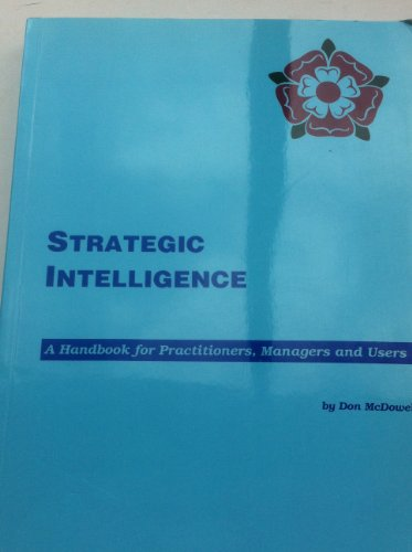 9781876287016: Strategic Intelligence : A Handbook for Practitioners, Managers and Users