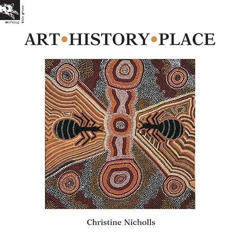 9781876288433: Art, History, Place