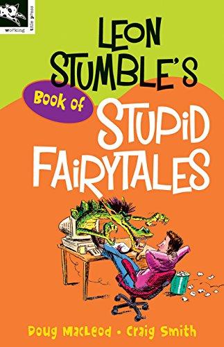 9781876288662: Leon Stumble's Book of Stupid Fairytales