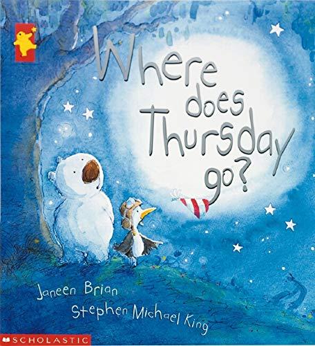 9781876289522: Where Does Thursday Go?