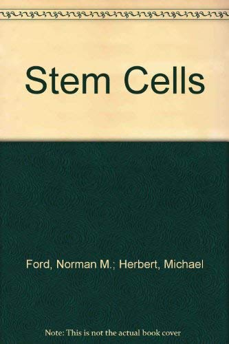 Stem Cells (1876295740) by Ford; Norman