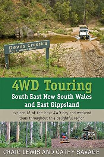 4WD Touring South East New South Wales: Lewis, Craig and