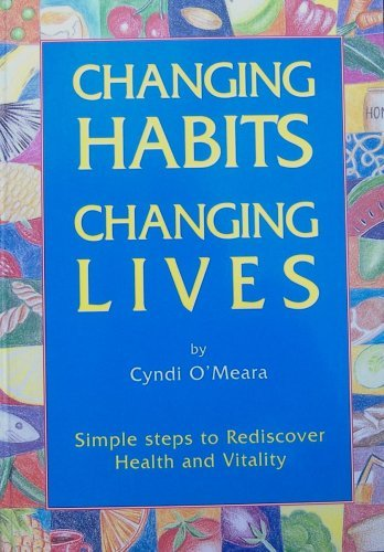 9781876308124: Changing Habits Changing Lives