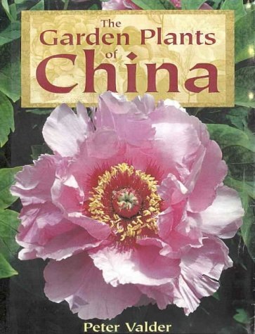 9781876314026: The Garden Plants of China