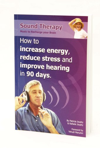 Sound Therapy: Music to Recharge your Brain: Patricia Joudry &