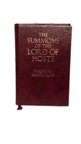 9781876322199: The Summons of the Lord of Hosts: Tablets of Baha'u'Llah