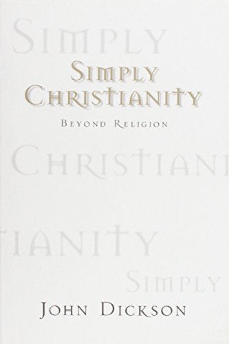 9781876326180: Simply Christianity: Beyond Religion