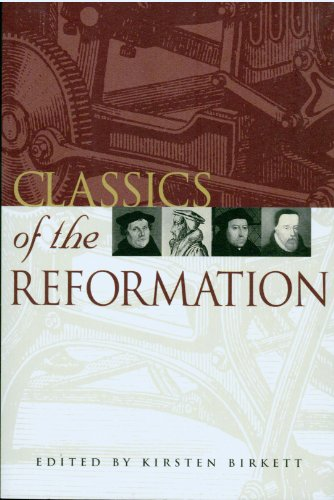 9781876326241: Classics of the Reformation