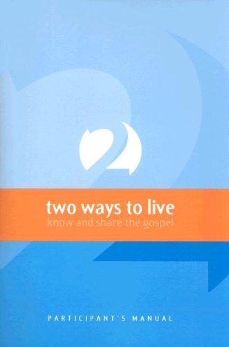 9781876326593: Two Ways to Live: Know and Share the Gospel: Participant's Manual