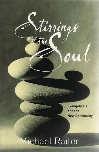 9781876326623: Stirrings of the Soul: Evangelicals and the New Spirituality