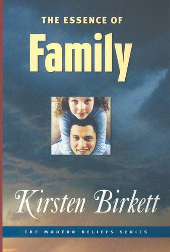 9781876326890: The Essence of Family (Modern Belief)