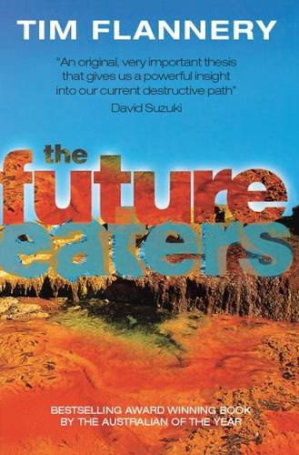 9781876334215: Future Eaters: Ecological History of the Australasian Lands and People