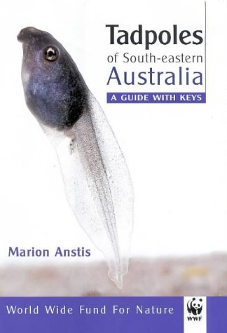 9781876334635: Tadpoles of South-Eastern Australia: A Guide With Keys