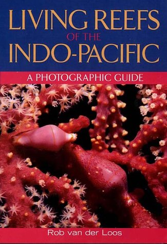 9781876334659: Living Reefs of the Indo-Pacific: A Photographic Guide