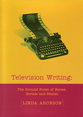 9781876351106: Television Writing: The Ground Rules of Series, Serials and Sitcoms