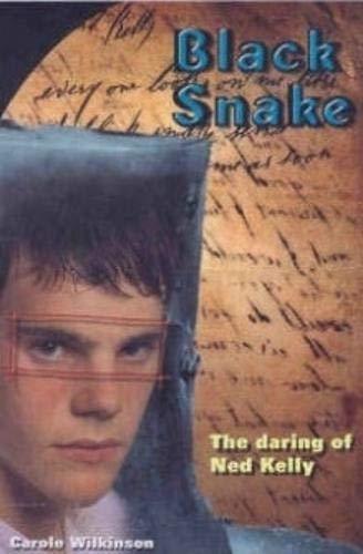 9781876372156: Black snake : the daring of Ned Kelly