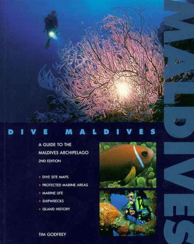9781876410001: Dive Maldives: A Guide to the Maldives Archipelago (Springfield Atoll Editions)