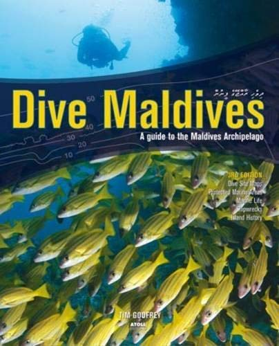 9781876410841: Dive Maldives: A Guide to the Maldives Archipelago (Atoll Editions)